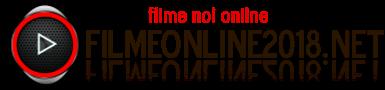 Filme online 2018 gratis subtitrate – Filme online hd – Filme noi online