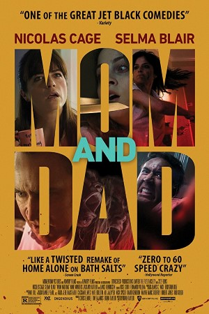 Mom and Dad (2018)