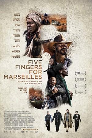 Five Fingers for Marseilles (2018)