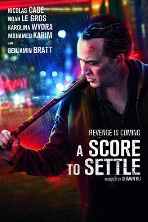 A Score to Settle (2019)