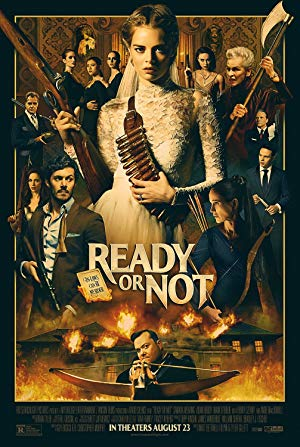 Ready or Not (2019)